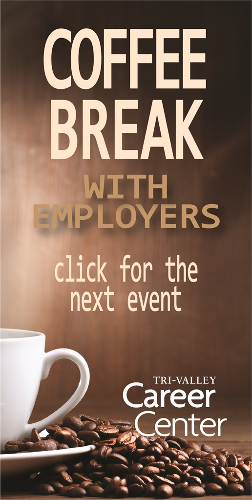 Coffee Break with Employers at Tri-Valley Career Center